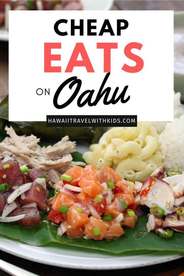 Hawaii on a Budget: Top 8 Best Cheap Eats on Oahu featured by top Hawaii blog, Hawaii Travel with Kids