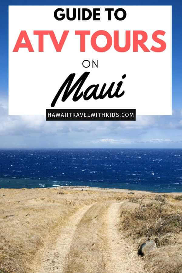 the Best Maui ATV Tours featured by top Hawaii blog, Hawaii Travel with Kids.