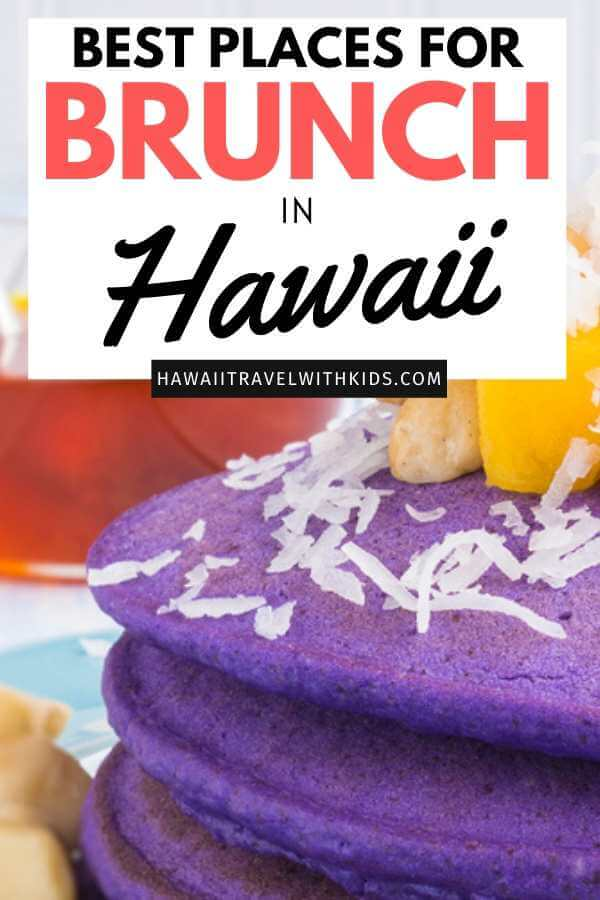 Best Brunch in Hawaii for Families featured by top Hawaii blog, Hawaii Travel with Kids