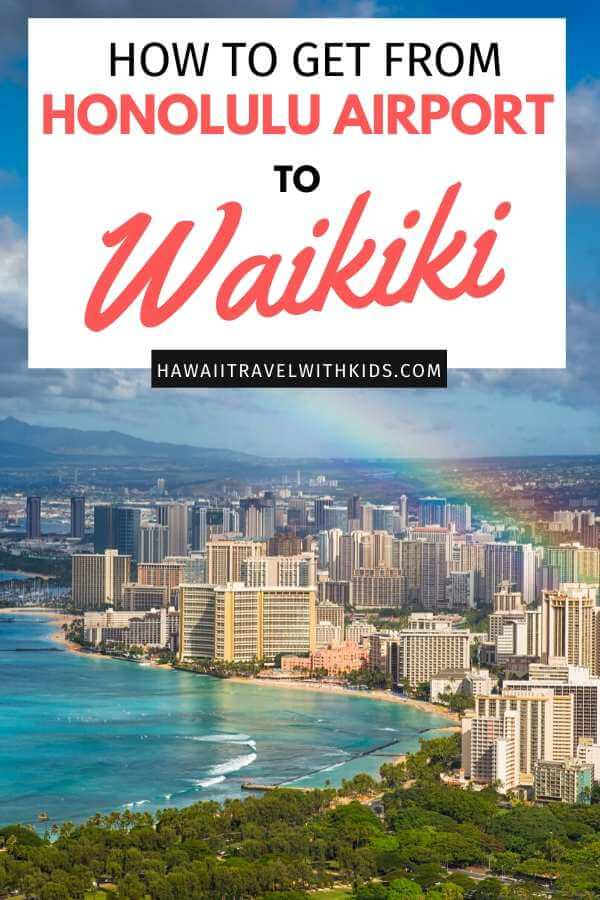 How to Get from Honolulu Airport to Waikiki Easily, tips featured by top Hawaii blog, Hawaii Travel with Kids.