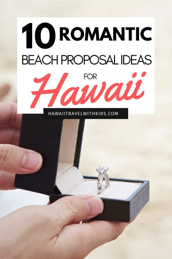 Top 10 Romantic Hawaii Beach Proposal Ideas + Locations featured by top Hawaii blog, Hawaii Travel with Kids