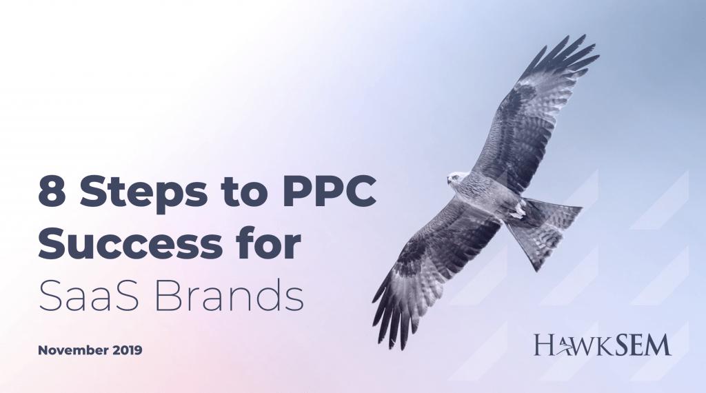PPC for SaaS Brands - HawkSEM webinar