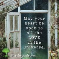"Image of a greenhouse door opening to the starry universe with words ""May your heart be open to all the love in the universe."""