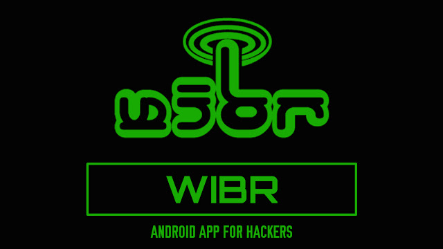 WIBR (WiFi BruteForce) - Android App For Hackers