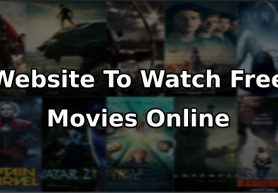 Top 10 Best Website To Watch Movies Online Free