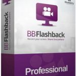 BB FlashBack Pro 5.29.0.4315 Serial Key Full Version