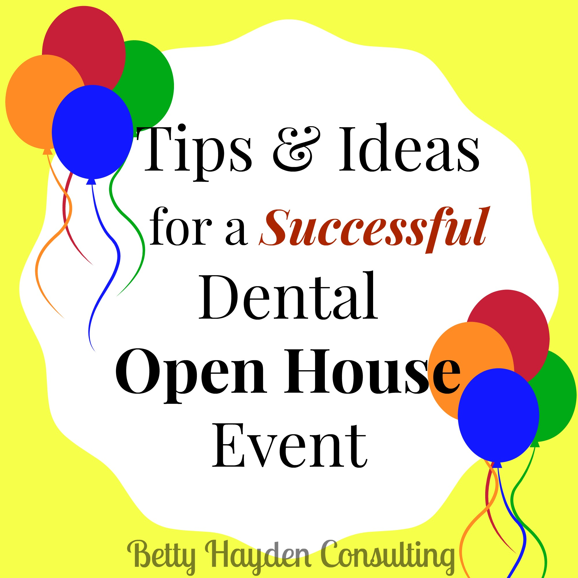 Tips And Ideas For Dental Office Open House Event – Hayden