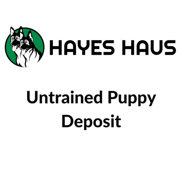 Puppy Deposits for Hayes Haus