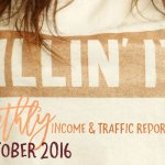 October 2016 Income & Traffic Report | Income Report | Hayle Olson | www.hayleolson.com