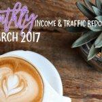 March 2017 Income & Traffic Report | College Tips | Blog Income | hayle santella | www.haylesantella.com