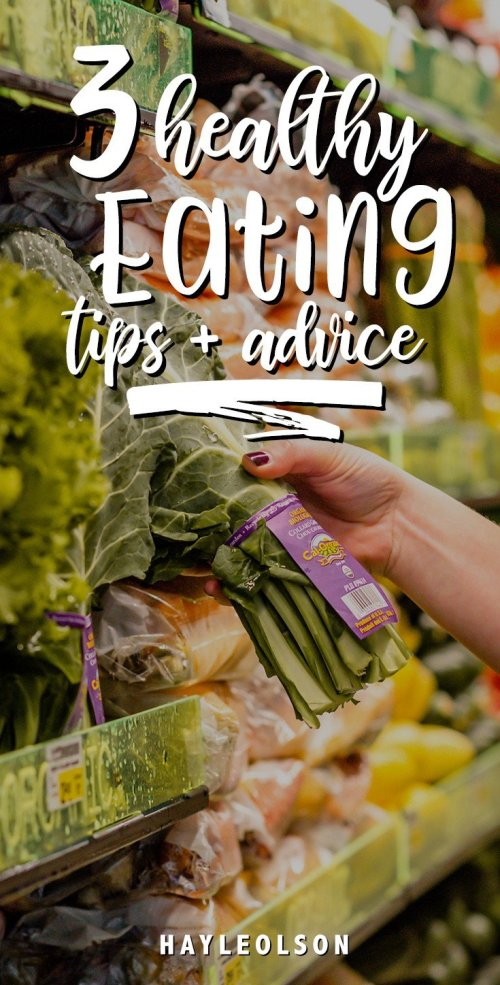 3 Healthy Eating Tips + How To Maintain Your Goals