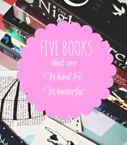 Five Books that are Weird & Wonderful Hayley From Home