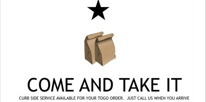 Come and Take it: curbside Delivery!