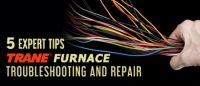Trane Furnace Troubleshooting and Repair [5 Expert Tips]