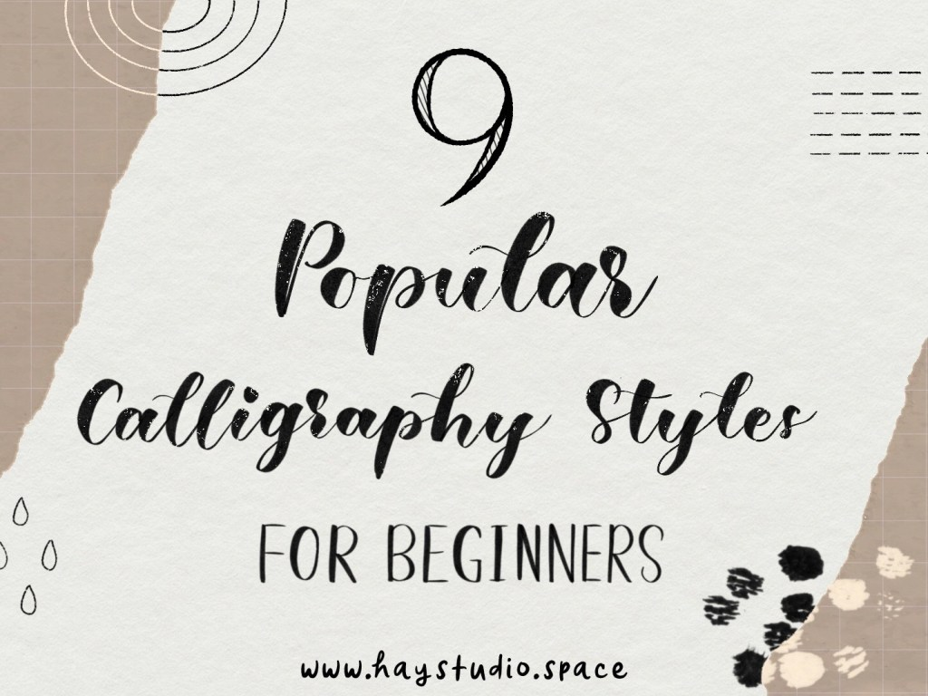 9 Popular Calligraphy Styles for Beginners