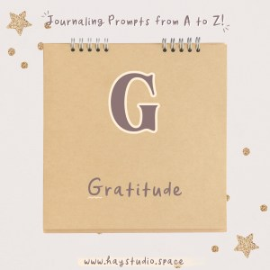 Journaling Prompts from A to Z - Gratitude