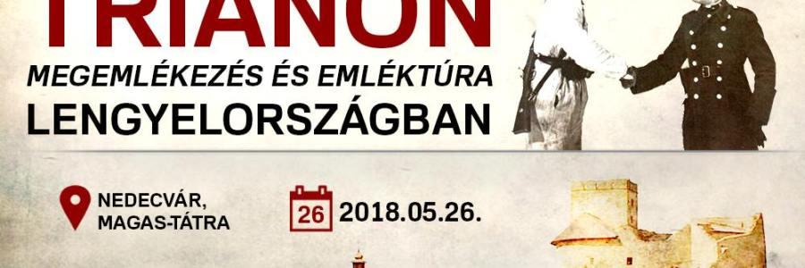 Trianoni megemlékezés és emléktúra Lengyelországban