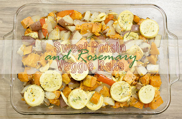 Sweet Potato and Rosemary Veggie Bake