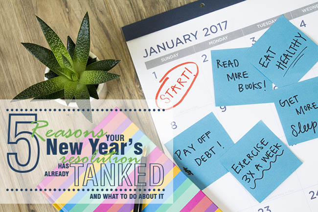 5 Reasons new year's resolution has already tanked