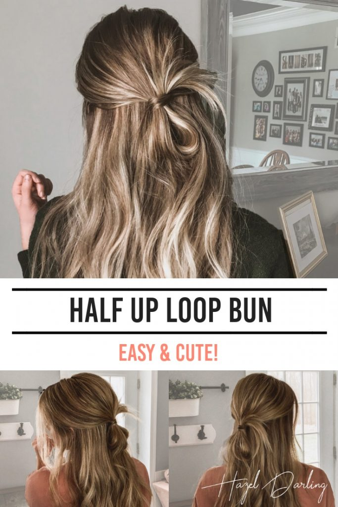 Half Up Loop Bun