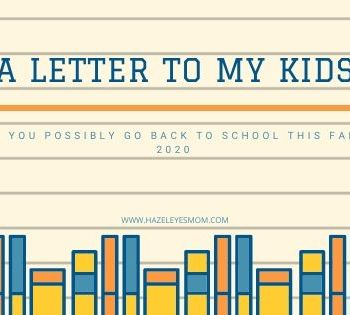 A letter to my kids: as you 'possibly' head back to school this fall