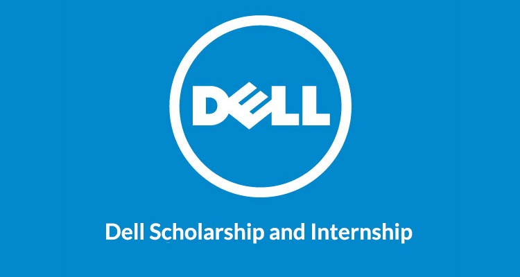 Dell Scholarship: Apply for up to $4,500, Corporate Internship