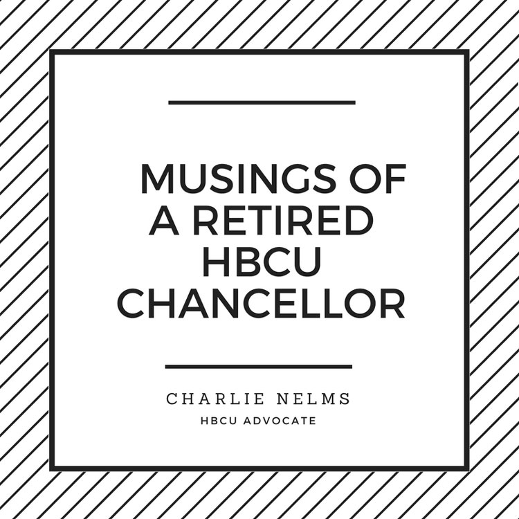 Musings of a Retired HBCU Chancellor