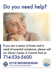 Are you a senior that needs help? Call 714-536-5600