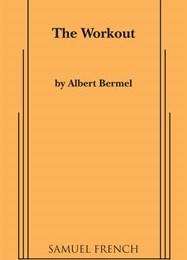 The Workout by Albert Bermel