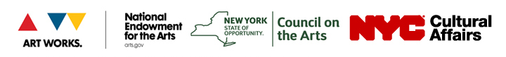 Logos of the National Endowment for the Arts, the New York State Council on the Arts, and the New York City Department of Cultural affairs