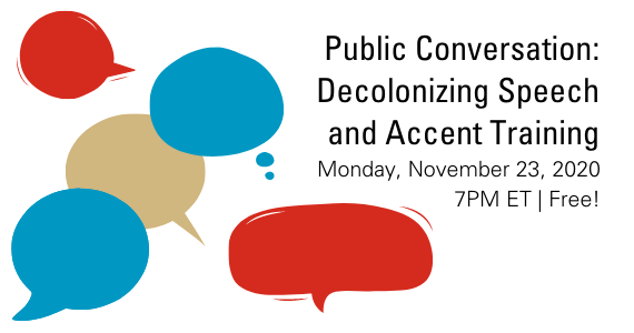 Decolonizing Speech and Accent Training Event
