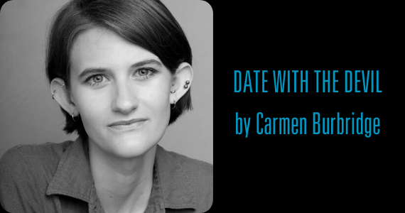 DATE WITH THE DEVIL by Carmen Burbridge | HB Playwrights Reading Series