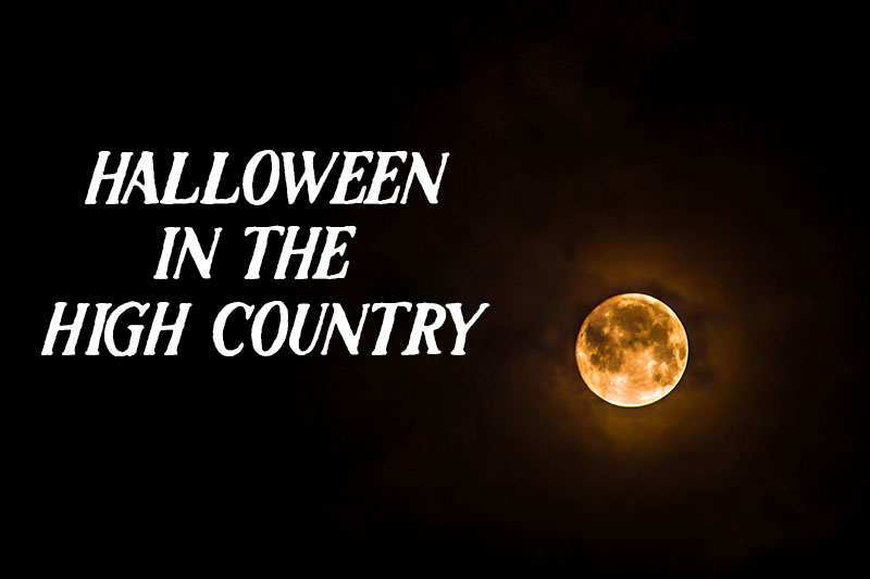 Halloween in the High Country