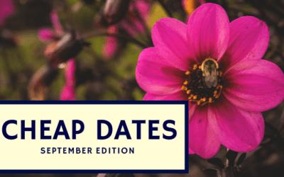 Cheap Date: September Edition