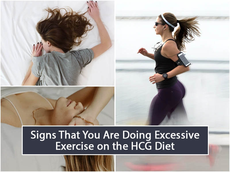 Signs That You Are Doing Excessive Exercise on the HCG Diet