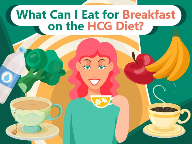 What Can I Eat for Breakfast on the HCG Diet