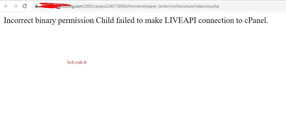 Çözüm: Incorrect binary permission Child failed to make LIVEAPI connection to cPanel.