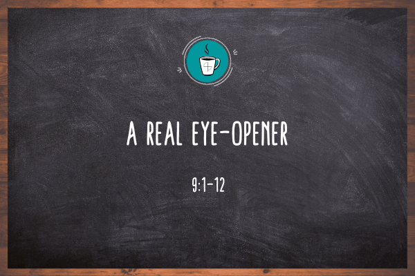 A Real Eye Opener