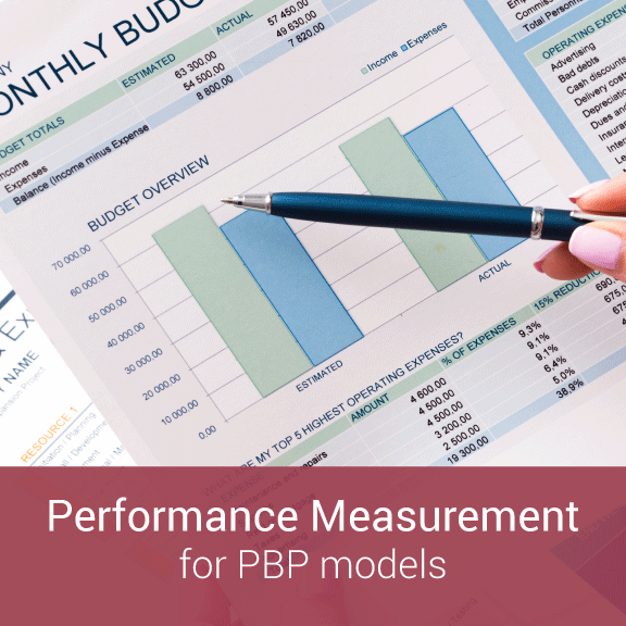 Performance Measurement for Population Based Payment Models