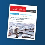 Health Affairs: A Roadmap for Driving High Performance in Alternative Payment Models