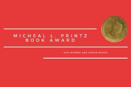 2019 Printz Award Winner and Honor Books