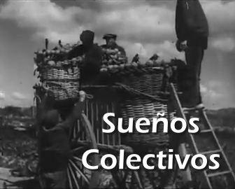 Sueños colectivos - Las colectividades anarquistas en Aragón (1936)