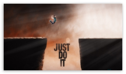 Motivational Quotes Wallpapers Hd 1080p For Pc Just Do It 4k Hd Desktop Wallpaper For 4k Ultra Hd Tv