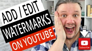 How To Add A Watermark To Your YouTube Videos (2019 tutorial)