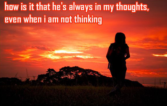 love quotes for him he is always in my thought