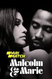 18+ Malcolm and Marie (2021) Hindi Dubbed [Unofficial Dubbed]