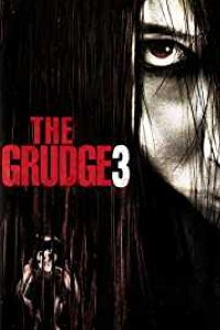 The Grudge 3 Full Movie in Hindi Dubbed HD Download