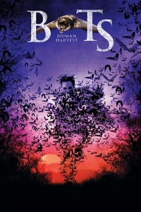 Bats Human Harvest Full Movie Download