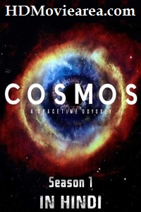 Cosmos –A SpaceTime Odyssey Season 1 Download