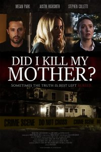 Download Did I Kill My Mother Full Movie Hindi 720p